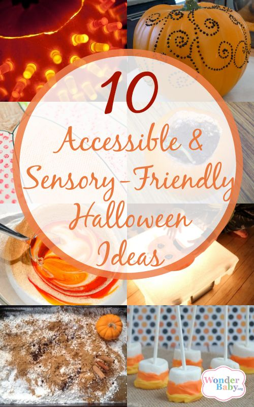 10 Accessible And Sensory Friendly Halloween Ideas
