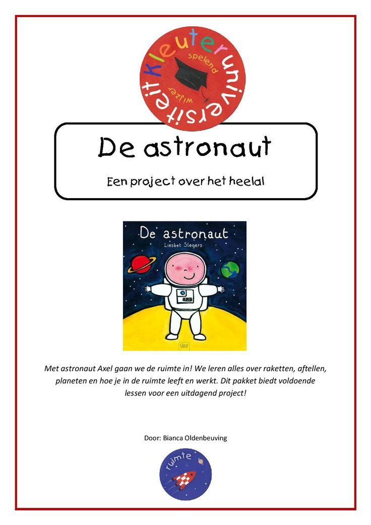 De astronaut Met astronaut Axel gaan we de ruimte in! We leren alles over raketten, aftellen, planeten en hoe je in de ruimte leeft en werkt. Dit pakket van Bianca Oldenbeuving is gebaseerd op het boek 'De astronaut' van Liesbet Slegers en is kerntitel voor de kinderboekenweek 2015. Het project biedt 22 uitgewerkte lessen met bijlagen voor een uitdagend project. Deze download bevat ook een origineel liedje van Jeroen Schipper over de ruimte in MP3 formaat: 'De raket van Lizet'