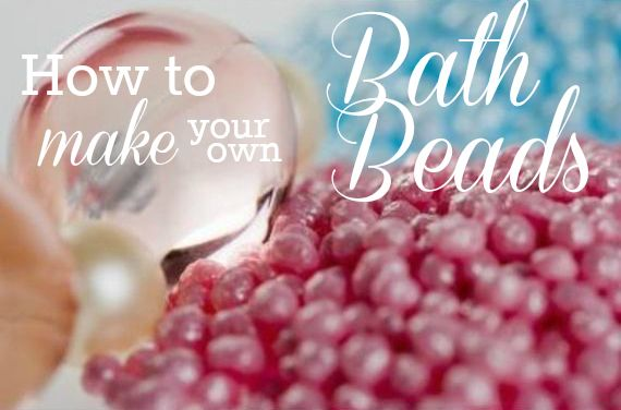 How to Make Your own Bath Beads - easy to do!