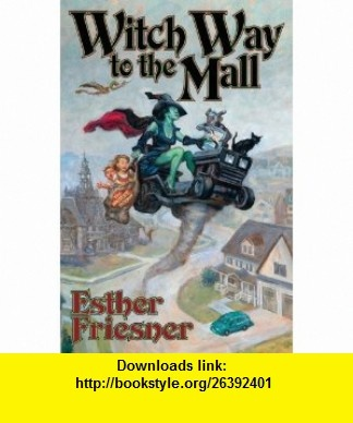 32 best funny ya books especially for guys images on pinterest ya witch way to the mall 9781439132746 esther friesner isbn 10 1439132747 fandeluxe Images