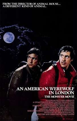 An American Werewolf in London is a 1981 comedy-horror film written and directed by John Landis, and starring David Naughton, Jenny Agutter, and Griffin Dunne.