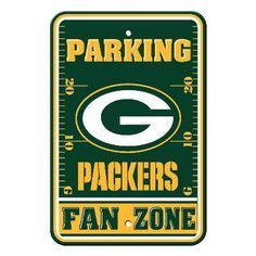 "Show your Packers team spirit proudly with this 12"" X 18"" Green Bay Packers Fan Zone Parking Sign. Each 12in x 18in Fan Zone sign is made of durable styrene. The NFL officially licensed parking sign i"