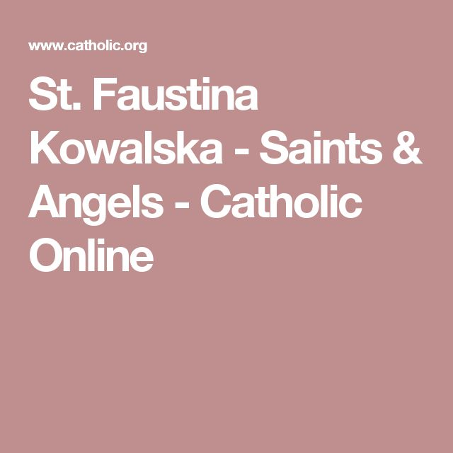 St. Faustina Kowalska - Saints & Angels - Catholic Online
