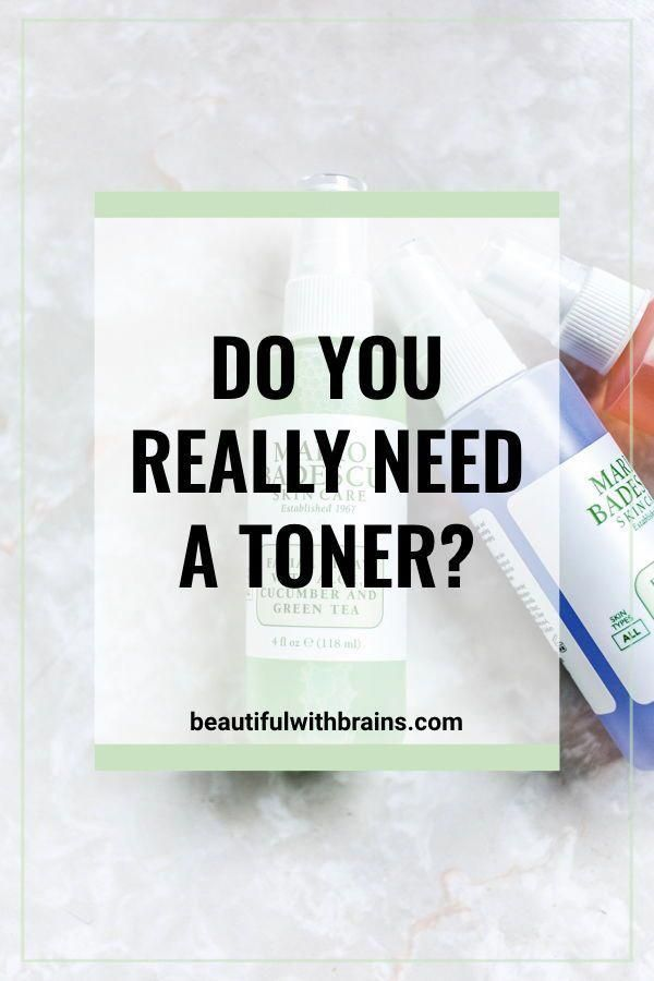 Do you really need a toner in your skincare routine? Click this pin to find out….