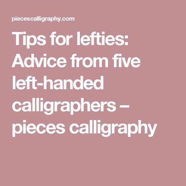 Tips for lefties advice from five left handed
