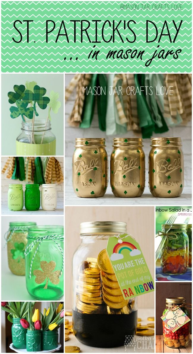 Tarros para el día de san Patricio - St. Patrick's Day Craft Ideas. Mason Jar Craft Ideas for St. Patrick's Day