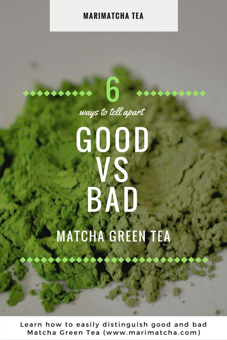 Good Vs Bad Matcha How To Tell Them Apart Green Tea Benefits Matcha Green Tea Recipes Matcha Tea Recipes
