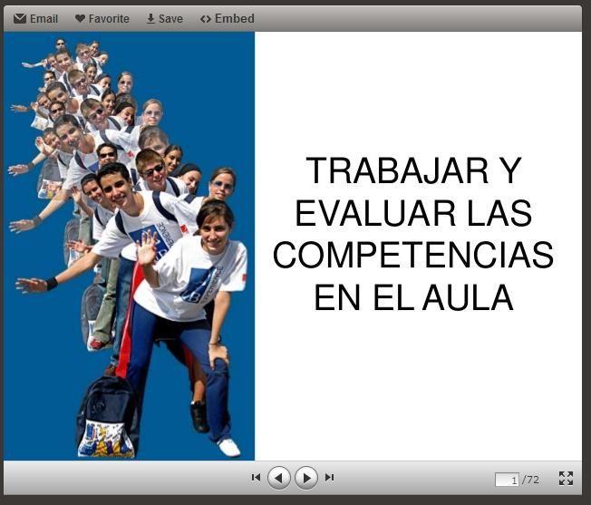 Ideas para trabajar y evaluar las competencias en el aula. Por Ana Basterra. http://www.slideshare.net/AnaBasterra/trabajar-y-evaluar-las-competencias-en-el-aula