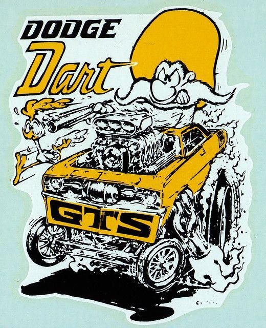 "Rat Finks Of America — dodge dart on Flickr. dodge dart Ed ""Big Daddy""..."