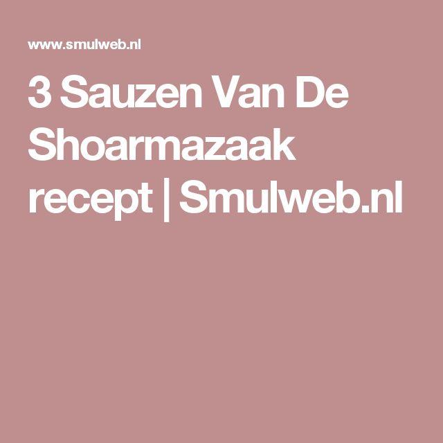 3 Sauzen Van De Shoarmazaak recept | Smulweb.nl