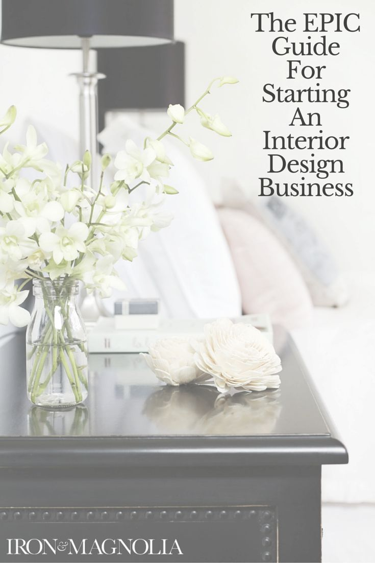 nice The Epic Guide To Starting An Interior Design Business...