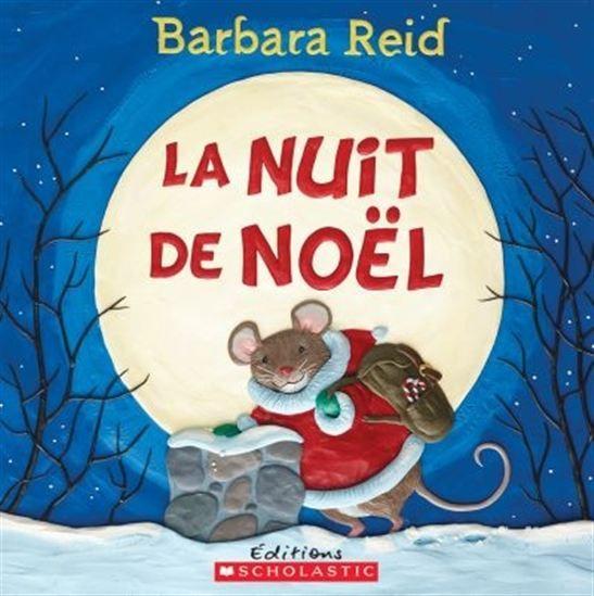 La Nuit de Noël - CLEMENT CLARKE MOORE - BARBARA REID