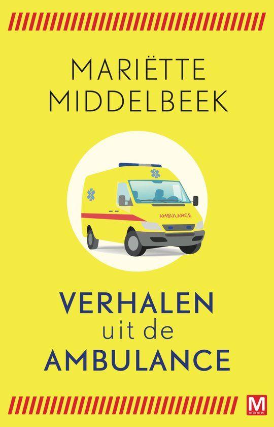 21/52 Mariëtte Middelbeek - Verhalen uit de ambulance ● Dit boek biedt u een kijkje achter de schermen bij het werk op de ambulance: bij ongevallen, bij mensen thuis, in het ziekenhuis en in de auto. Van schrijnend menselijk leed tot hartverwarmende patiënten. Van rusti ge B-ritt en met diepe