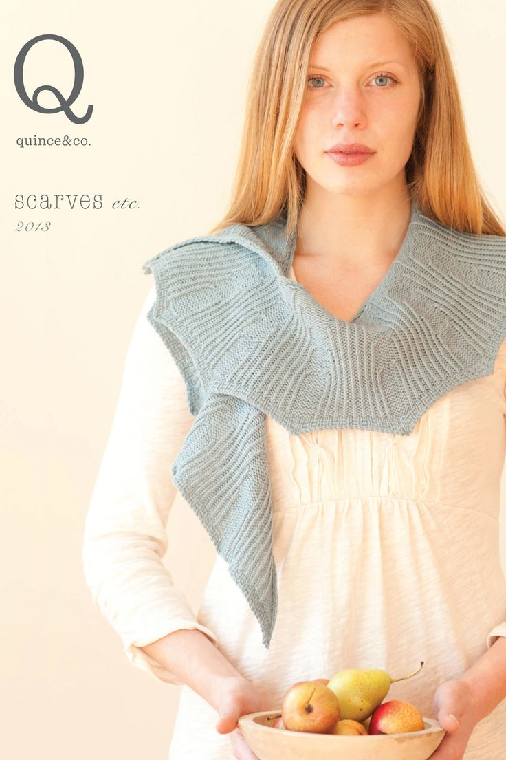 scarves etc 2013, a collection of 17 patterns by various designers / Quince & Co
