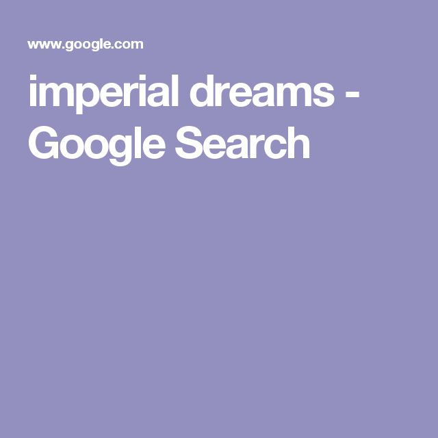 imperial dreams - Google Search