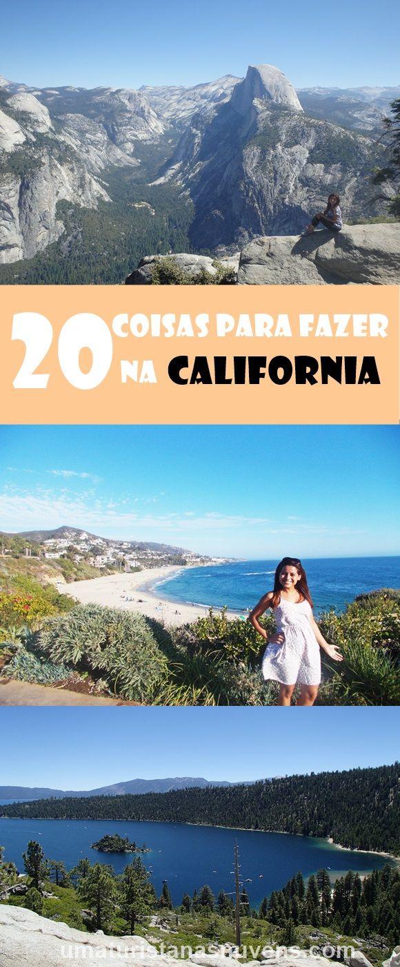 20 dicas incríveis do que fazer no estado mais lindo dos Estados Unidos, a California, o estado dourado como é carinhosamente conhecido, o lugar que o sol está sempre presente.