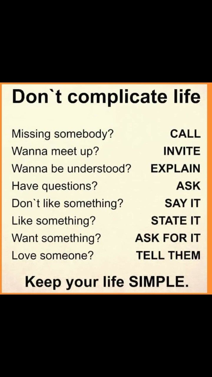 Don T Make Your Life Complicated In 2020 Funny Quotes This Or That Questions Quotes