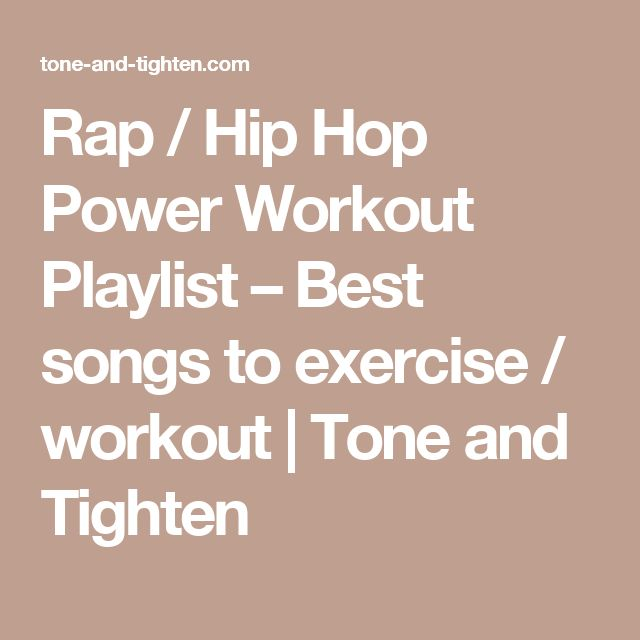 Rap / Hip Hop Power Workout Playlist – Best songs to exercise / workout | Tone and Tighten
