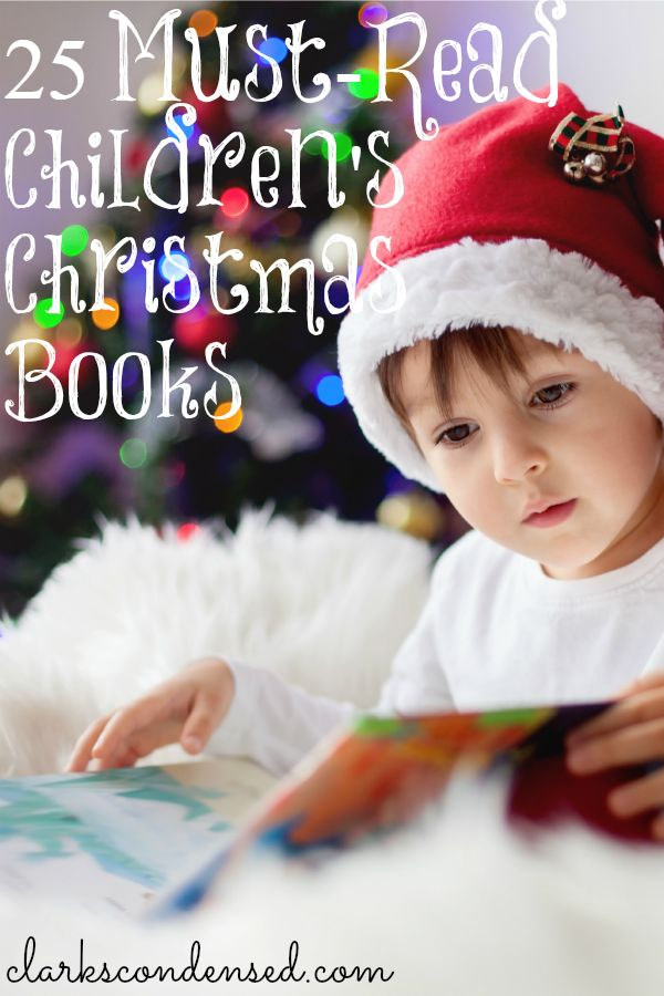 25 Must-Read Children's Christmas Books - some of these would be great for a Christmas Book Advent calendar!