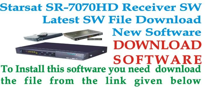 Download Starsat SR-7070HD Receiver latest Software 2018