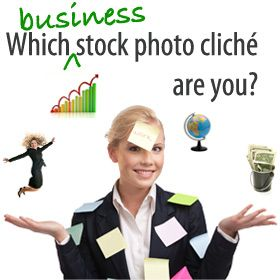 If you were a stock image used in an unimaginative website/brochure about an allegedly successful business, which cliché would you be?