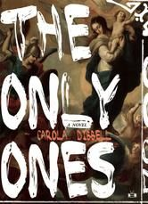 The Only Ones by Carola Dibbell #DebutAuthor #ReadMore #Kobo #eBook