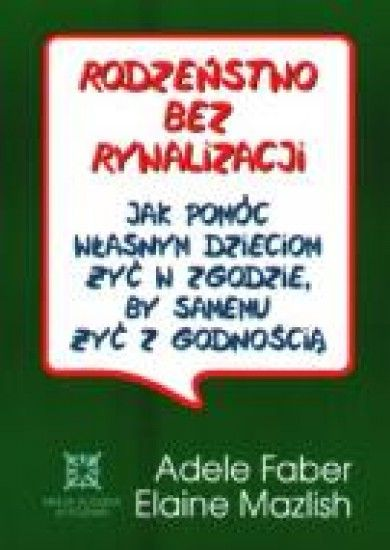 """Książka zawierająca praktyczne i życiowe przykłady, jak pomóc własnym dzieciom żyć w zgodzie, by samemu żyć godnie. Jej polską edycję wzbogaca suplement zawierający doświadczenia rodziców polskich. Rok wydania: 2000. ISBN: 8385594048. EAN: 9788385594048. Oprawa Broszurowa. Książka """"Rodzeństwo bez ry"""