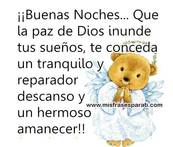 Buenas noches, que la paz de Dios inunde tus sueños