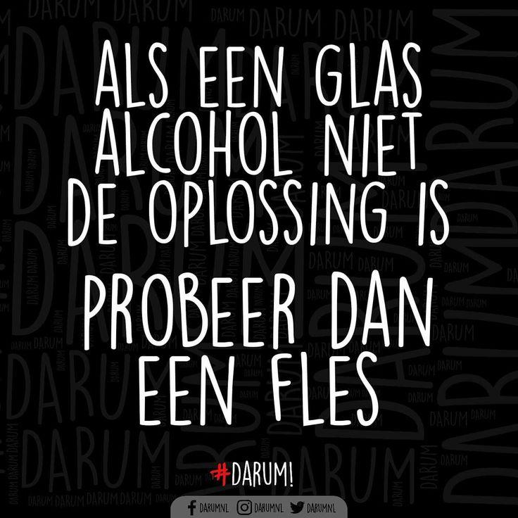 Als een glas alcohol niet de oplossing is, probeer dan een fles (of 2)