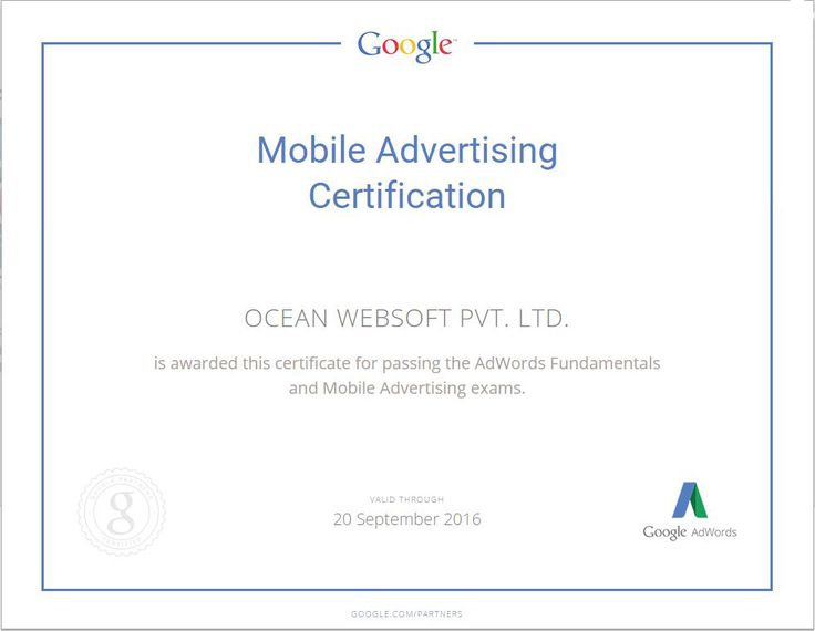OCEAN WEBSOFT PVT. LTD. is awarded this certificate for passing the AdWords Fundamentals and Mobile Advertising exams.