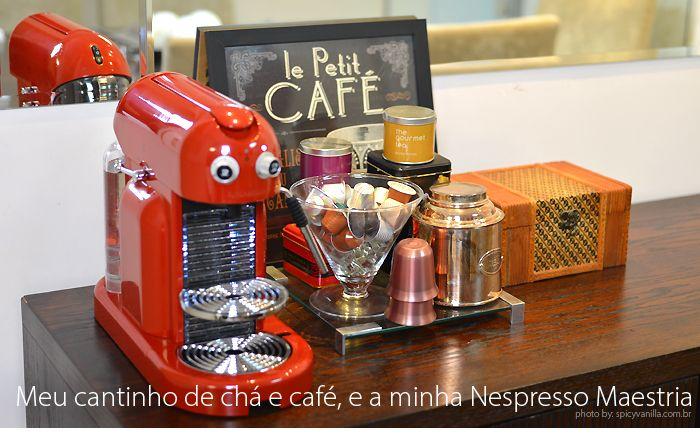 Apresento o meu cantinho de chá e café, e fiz assista a resenha em vídeo da minha Nespresso Maestria