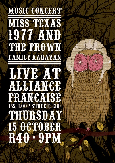 Lauren Fowler does it again, a poster for my band Miss Texas 1977 and what was the Frown Family Caravan, now the Frown.