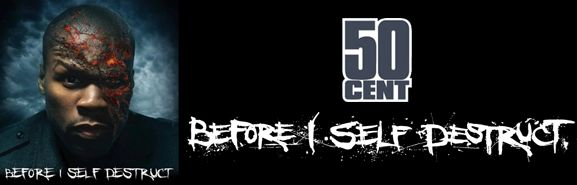 50 Cent - Before I Self Destruct: http://eminem50cent.ru/50-cent-albums/781-50-cent-before-i-self-destruct