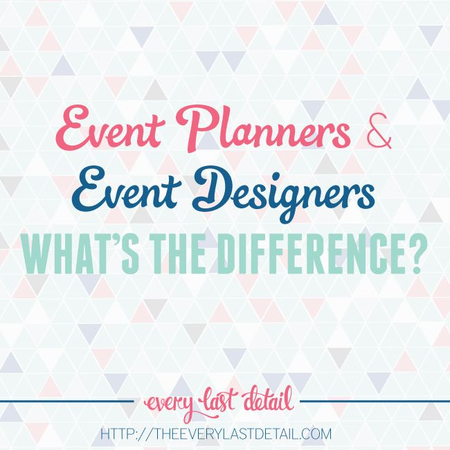 Event Planners & Event Designers: What's The Difference?!