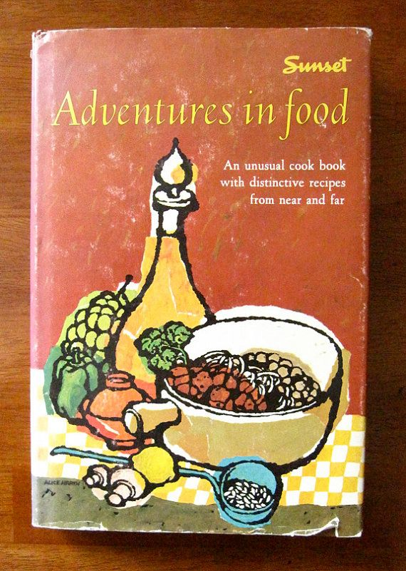 """1964 Vintage Sunset """"Adventures in Food"""" - First Edition Cookbook - Mid Century…"""