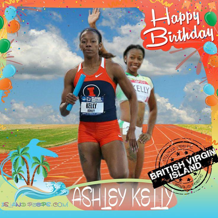 Happy Birthday Ashley Kelly!!! Olympic Sprinter from British Virgin Islands!!! Today we celebrate you!!! @Ashleynatasha #AshleyKelly #islandpeeps #islandpeepsbirthdays #OlympicSprinter #BVI