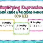 Simplifying Expressions Task Cards and Recording Sheets CCS:  7.EE.1This set of 20 task cards covers simplifying expressions in common core stand...
