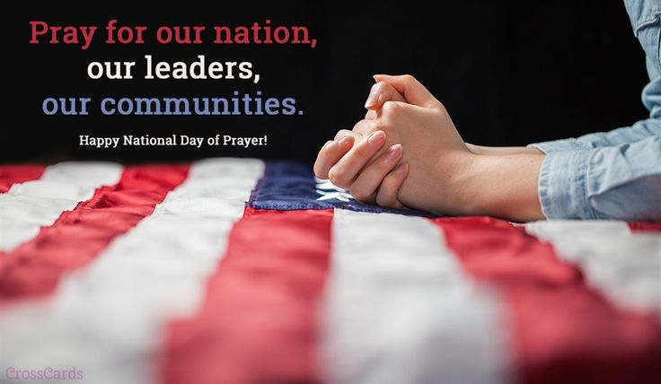 A Prayer for Our Nation on this National Day of Prayer - Your Daily Prayer - May 4, 2017 - Your Daily Prayer