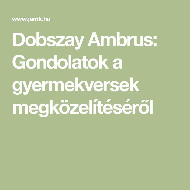 Dobszay Ambrus: Gondolatok a gyermekversek megközelítéséről