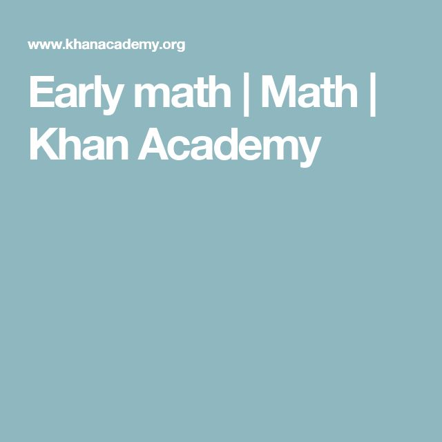 Early math | Math | Khan Academy