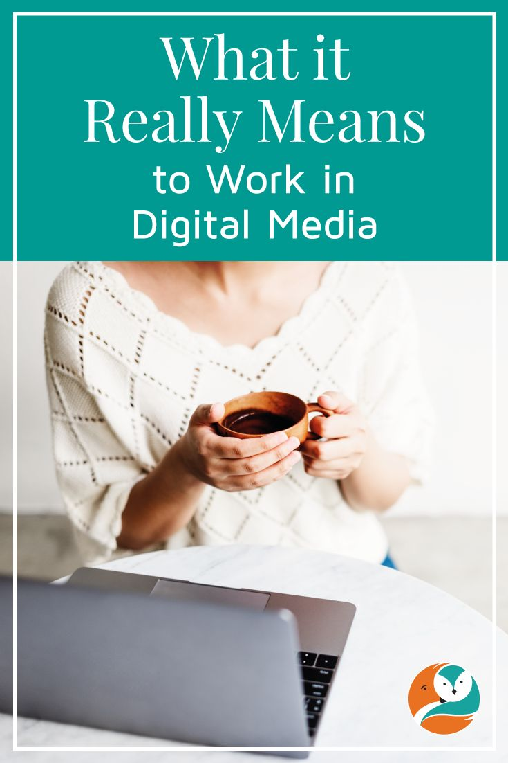 """I explain what it means when I say I """"work in digital media"""" - ie websites and social media."""