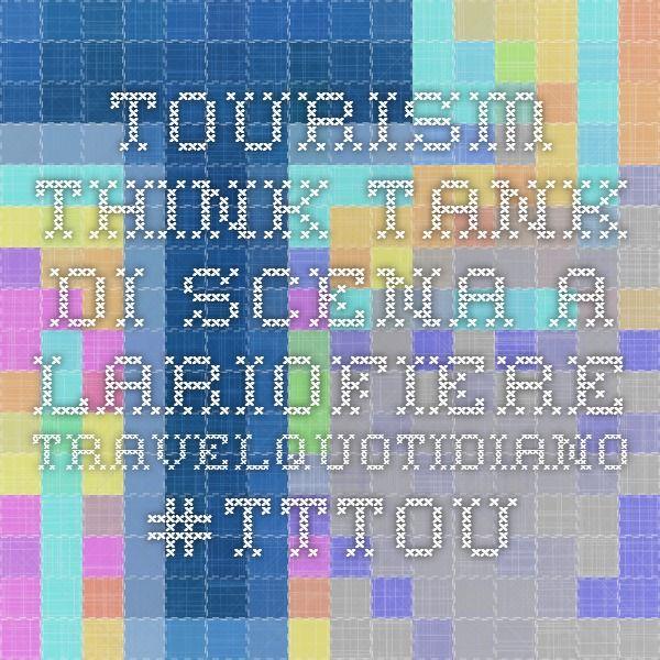 Tourism Think Tank di scena a Lariofiere - TravelQuotidiano #tttourism