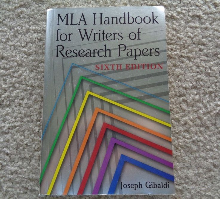 Mla Handbook For Writer Of Research Paper 6th Ed By Joseph Gibaldi Writing A Book Sixth Edition Pdf According To The Thesi Statement I
