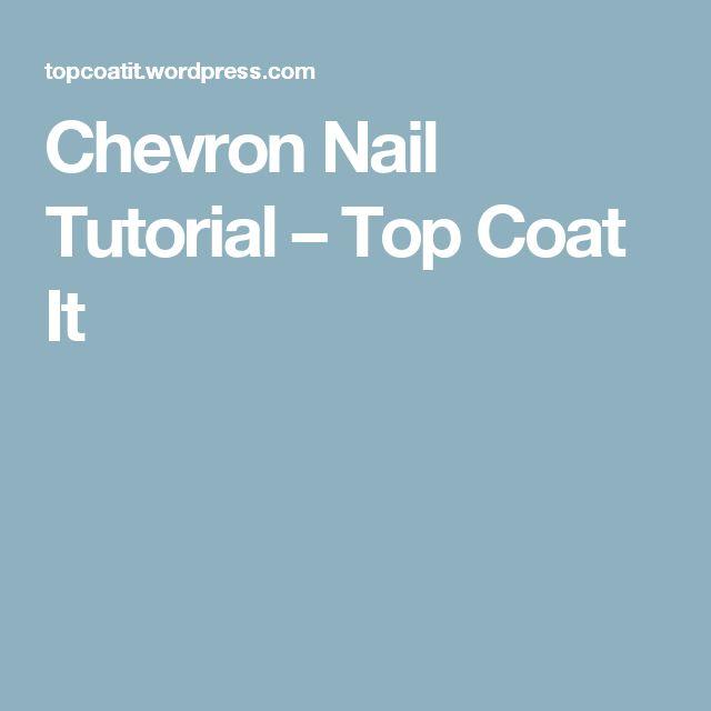 Chevron Nail Tutorial – Top Coat It