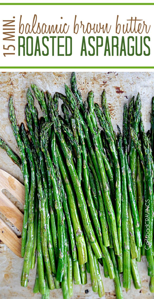 "Roasted Asparagus. my side  ""ace!""  quick and easy made from pantry staples but tastes gourmet enough for any company or special occasions #asparagus #roasted #roastedasparagus #brownbutter"