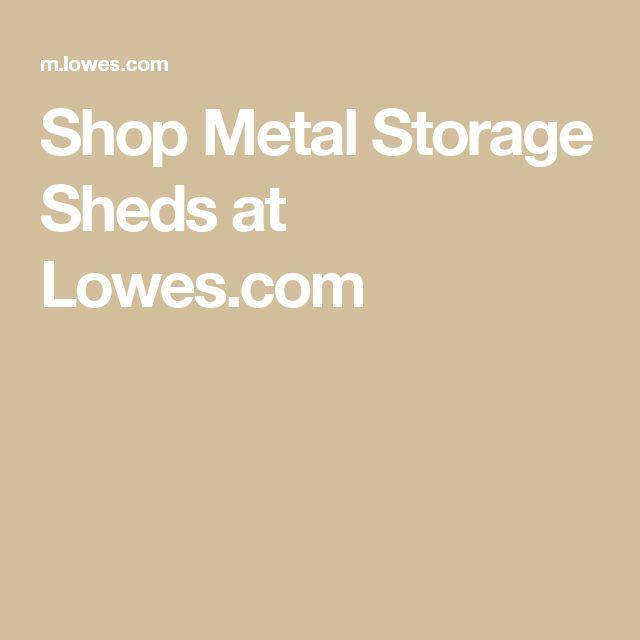 Shop Metal Storage Sheds At Lowes.com
