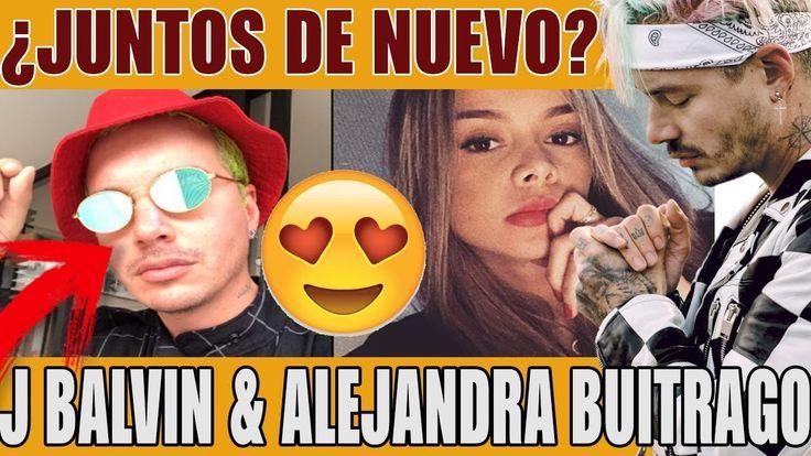 ¿J Balvin volvió con Alejandra Buitrago? |  Ultimas Noticias De Famosos