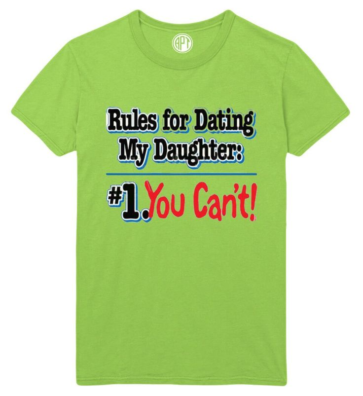 Rules of dating my daughter