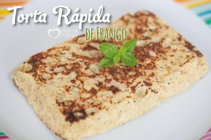 torta-rapida-de-frango-blog-da-mimis-michelle-franzoni-post
