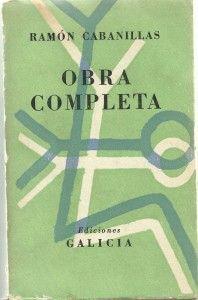 Obra Completa de Ramón Cabanillas.